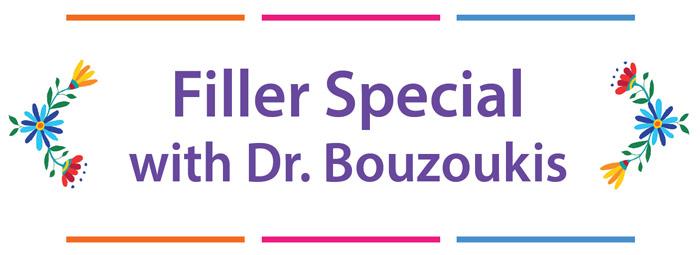 Filler Special Dr Bouzoukis