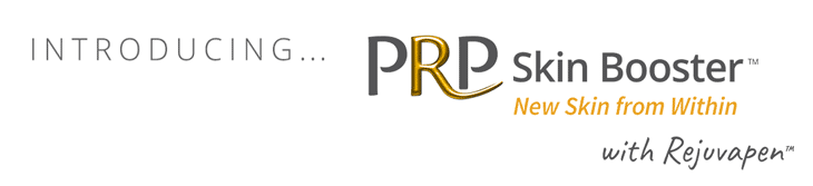 Introducing PRP Skin Booster with Rejuvapen