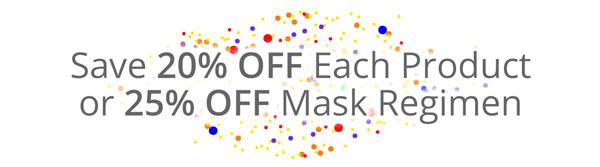 Save on Mask Regimen