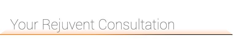 Your Rejuvent consultation