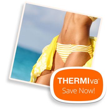 Save on ThermiVa!
